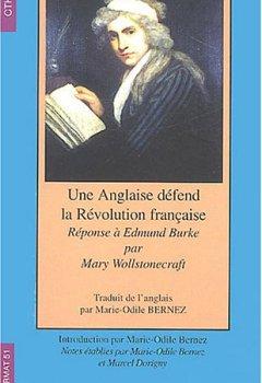 Livres Couvertures de Une Anglaise défend la Révolution française : Réponse à Edmond Burke