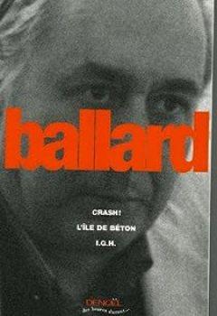 Livres Couvertures de La Trilogie de béton : Crash, L'Île de béton, I.G.H.