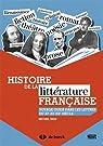 Histoire de la littérature française : Voyage guidé dans les lettres du XIe au XXe siècle