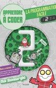 Livres Couvertures de La programmation facile : Apprendre à coder, Livre 2