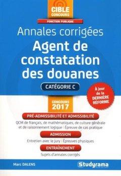 Livres Couvertures de Agent de constatation des douanes : Annales corrigées