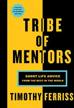 Livres Couvertures de Tribe of Mentors: Short Life Advice from the Best in the World