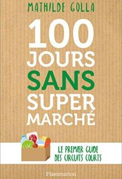 Livres Couvertures de 100 jours sans supermarché