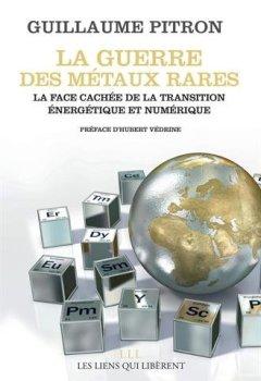 Livres Couvertures de La guerre des métaux rares : La face cachée de la transition énergétique et numérique