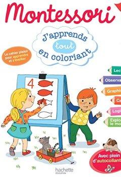 Livres Couvertures de Montessori J'apprends tout en coloriant MS