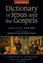 Dictionary of Jesus and the Gospels (IVP Bible Dictionary) [Hardcover] by Joel B. Green , Jeannine K. Brown, Nicholas Perrin