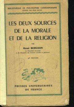Les deux sources de la morale et de la religion de Indie Author