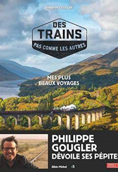 Livres Couvertures de Des trains pas comme les autres: Mes plus beaux voyages