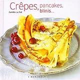 Crêpes, Pancakes, Blinis