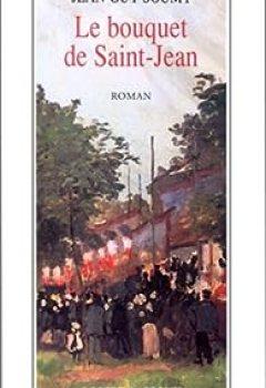 Les Moissons Délaissées, Tome 3 : Le Bouquet De Saint Jean