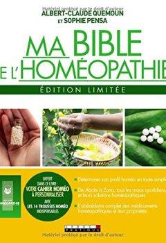 Livres Couvertures de Ma bible de l'homéopathie : Edition limitée. Avec un cahier personnalisable