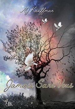 Livres Couvertures de JAMAIS SANS VOUS