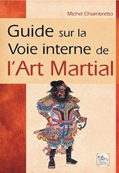 Livres Couvertures de Guide sur la Voie interne de l'Art Martial