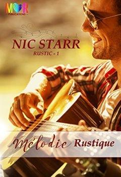 Livres Couvertures de Mélodie Rustique (Rustic t. 1)