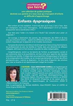 Livres Couvertures de Enfants dyspraxiques, concrètement que faire : Pallier les troubles, valoriser les compétences, pour leur donner toutes les chances