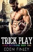 Trick Play (Fake Boyfriend Book 2) (English Edition)