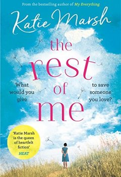 Livres Couvertures de The Rest of Me: the uplifting new novel from the bestselling author of My Everything (English Edition)