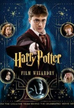 Portada del libro deHarry Potter Film Wizardry by Warner Bros (2010-10-28)