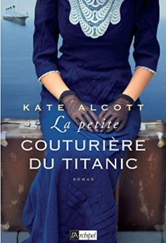Livres Couvertures de La petite couturière du Titanic