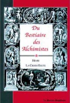 Livres Couvertures de Du bestiaire des alchimistes