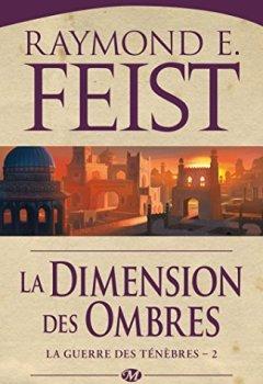 Livres Couvertures de La Guerre des ténèbres, T2 : La Dimension des ombres