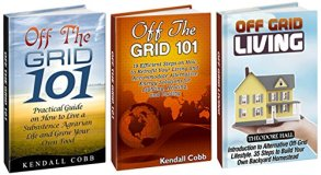 Off Grid Living Box Set: 54 Steps on How to Accommodate Alternative Energy Solutions for Lighting, Heating, and Cooling, Build Your Own Backyard Homestead ... Living, off grid houses, off grid projects)