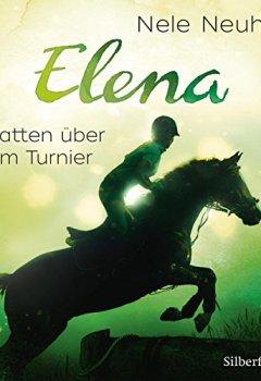 Buchdeckel von Elena - Schatten über dem Turnier (Band 3)