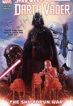 Livres Couvertures de Star Wars: Darth Vader Vol. 3: The Shu-Torun War