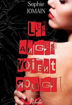 Livres Couvertures de Felicity Atcock: 6 - Les anges voient rouge