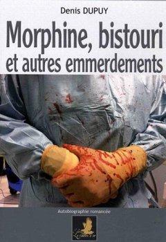 Livres Couvertures de Morphine, bistouri et autres emmerdements