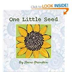 One LIttle Seed (Booklist Editor's Choice. Books for Youth (Awards))