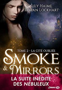 Livres Couvertures de La Cité oubliée: Smoke and Mirrors, T2