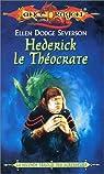 Lancedragon - Seconde Trilogie des agresseurs, tome 1 : Hederick le Théocrate