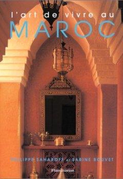 Livres Couvertures de L'Art de vivre au Maroc