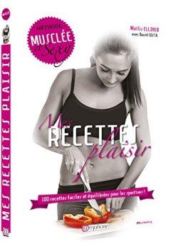 Livres Couvertures de Mes Recettes Plaisir - 100 Recettes faciles et équilibrées pour les sportives