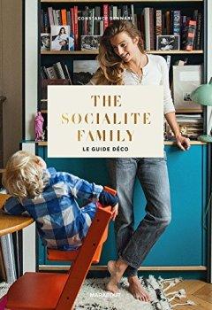 Livres Couvertures de The socialite family le guide déco