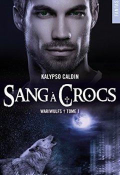 Livres Couvertures de Wariwulfs - tome 1 Sang à crocs