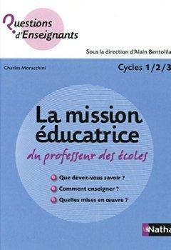 Livres Couvertures de La mission éducatrice du professeur des écoles