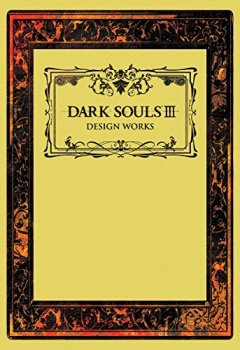 Livres Couvertures de Dark Souls III: Design Works