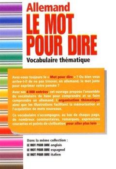 Livres Couvertures de Le Mot pour dire Allemand