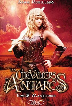 Livres Couvertures de Les Chevaliers d'Antarès - tome 3 Manticores