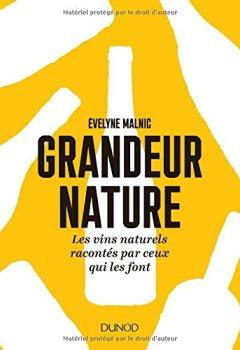 Livres Couvertures de Grandeur nature - Les vins naturels racontés par ceux qui les font
