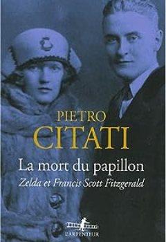 Livres Couvertures de La mort du papillon. Zelda et Francis Scott Fitzgerald