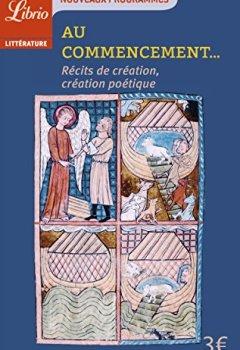 Livres Couvertures de Au commencement : Récits de création et création poétique