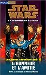 Star Wars - Les Jeunes Chevaliers Jedi, tome 10 : Honneur et amitié