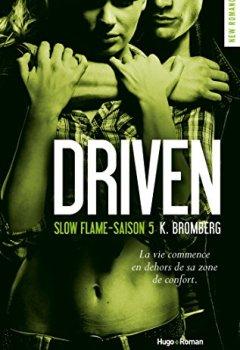 Livres Couvertures de Driven Saison 5 Slow flame