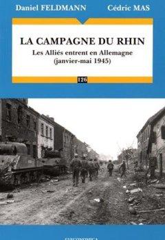 Livres Couvertures de La campagne du Rhin 1945 : Les Alliés entrent en Allemagne