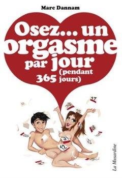 Livres Couvertures de Osez un orgasme par jour (pendant 365 jours)