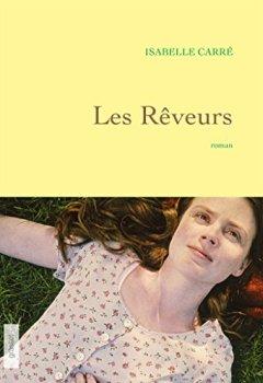 Livres Couvertures de Les rêveurs : premier roman (Littérature Française)