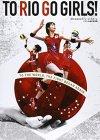 TO RIO GO GIRLS!―2015全日本女子バレーボールチームブラジル・・・